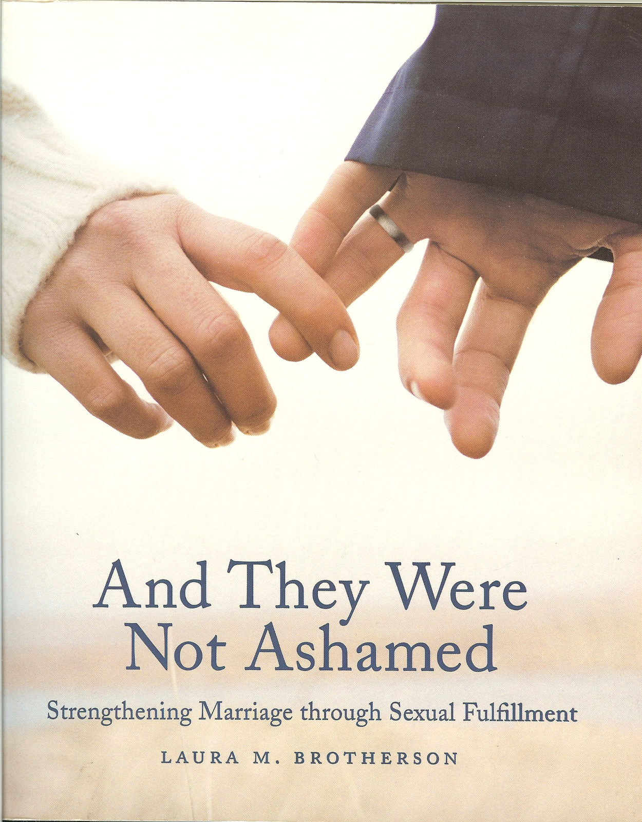 And they were not ashamed strengthening marriage through sexual fulfillment