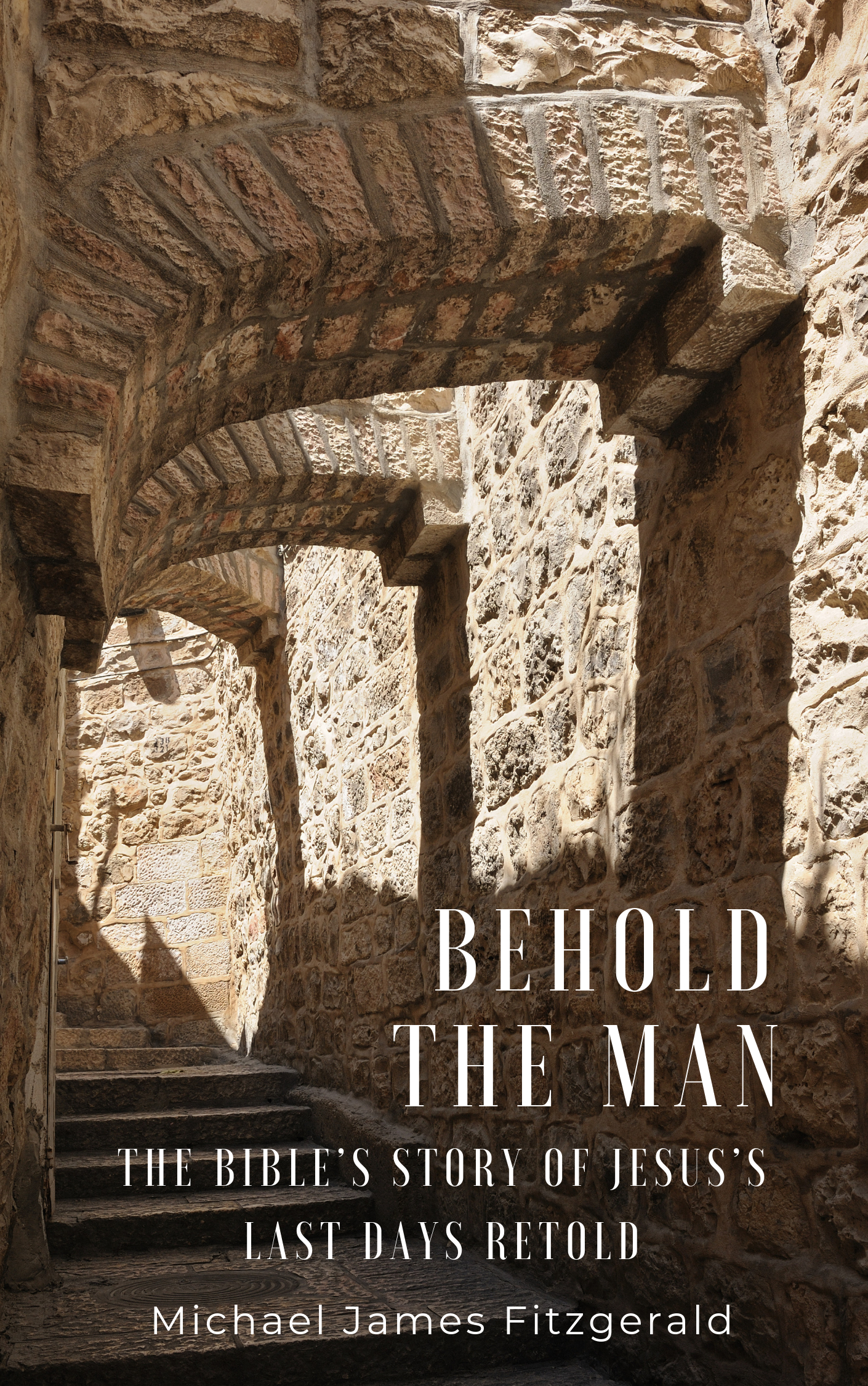 20190417 Behold the Man Kindle Cover