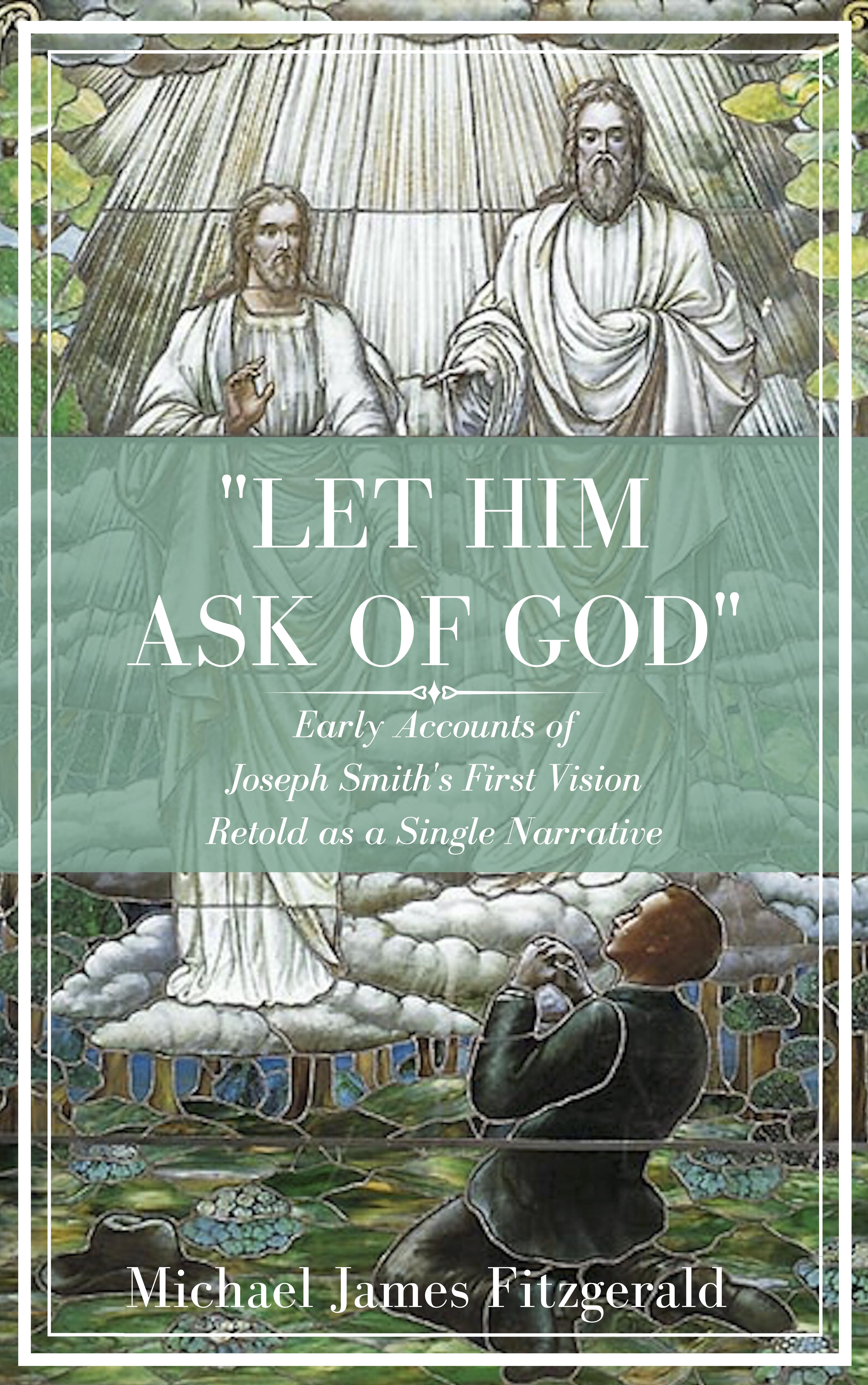 Let Him Ask of God Kindle Cover